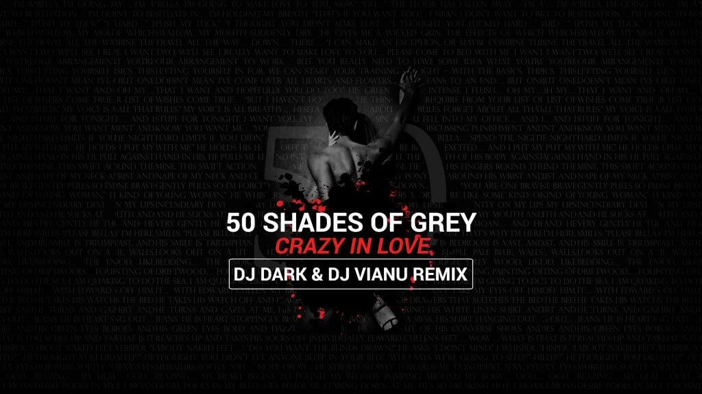 Fifty Shades of Grey - Crazy in Love (Dj Dark & Dj Vianu Remix) - Cover