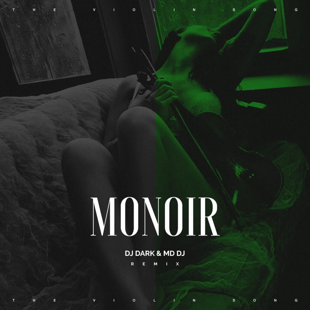 monoir-osaka-the-violin-song-dj-dark-md-dj-remix