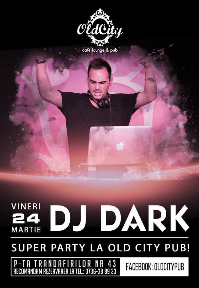 Dj Dark @ Old City (Targu Mures)